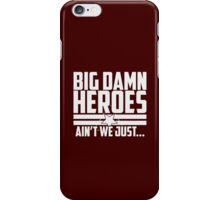 Ain't We Just - 1CL iPhone Case/Skin