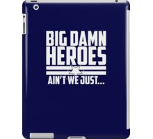 Ain't We Just - 1CL iPad Case/Skin