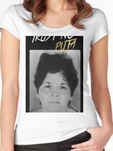 Trust No Puta Women's Fitted Scoop T-Shirt
