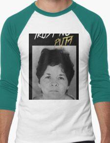 Trust No Puta T-Shirt