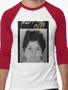 Trust No Puta Men's Baseball ¾ T-Shirt