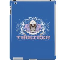 Dirty 13 iPad Case/Skin