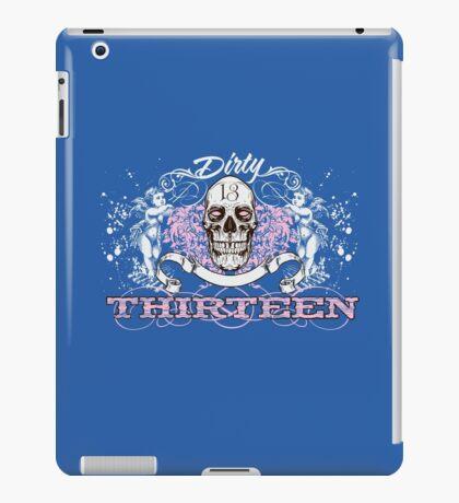 Dirty 13 iPad Case/Skin