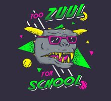 Too Zuul For School Unisex T-Shirt