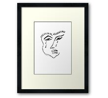 Don't cry for me I'm already dead Framed Print