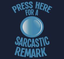 Press here for a SARCASTIC remark! Baby Tee