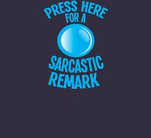 Press here for a SARCASTIC remark! Womens Fitted T-Shirt