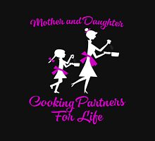 Mother - Mon And Daughter Cooking Partners Unisex T-Shirt
