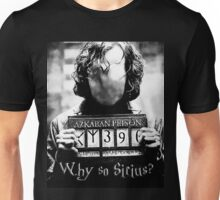 Why so Sirius? Unisex T-Shirt
