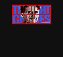 Thought Crimes Unisex T-Shirt
