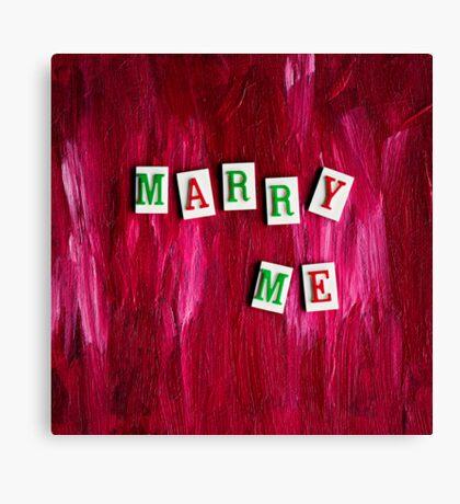 Marry Me Canvas Print