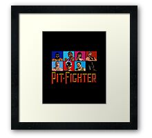PIT FIGHTER - BAD GUYS - ARCADE GAME Framed Print