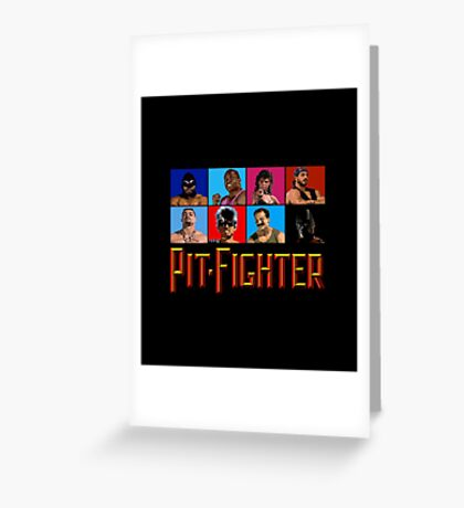 PIT FIGHTER - BAD GUYS - ARCADE GAME Greeting Card