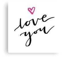 Love You. Canvas Print