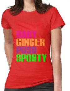 Scary, Baby, Ginger, Posh, Sporty Womens Fitted T-Shirt
