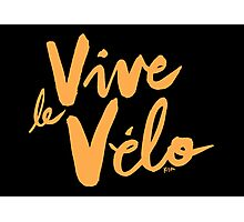 Vive le Velo v2 Photographic Print