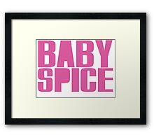 Baby Spice Framed Print
