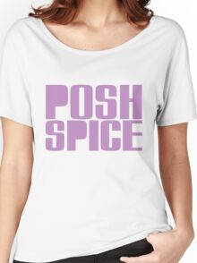 Posh Spice Women's Relaxed Fit T-Shirt