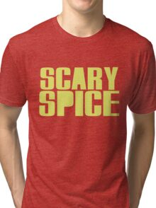 Scary Spice Tri-blend T-Shirt