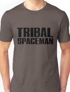 Spice Up Your Life - Tribal Spaceman Unisex T-Shirt