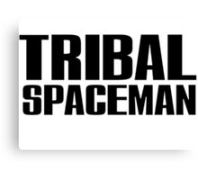 Spice Up Your Life - Tribal Spaceman Canvas Print