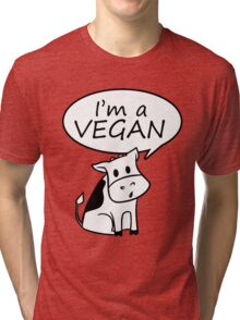 I'm a vegan Tri-blend T-Shirt