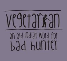 Vegetarian - an old indian word for bad hunter by nektarinchen