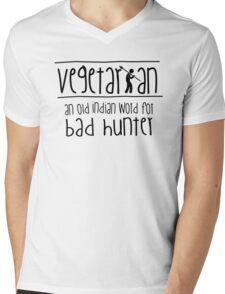 Vegetarian - an old indian word for bad hunter Mens V-Neck T-Shirt