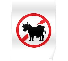 No cow - no meat Poster