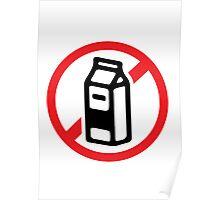 No milk - no dairy Poster