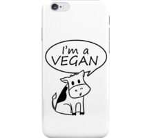 I'm a vegan iPhone Case/Skin