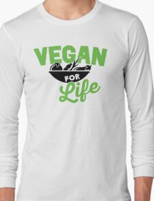 Vegan for life Long Sleeve T-Shirt