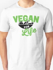 Vegan for life Unisex T-Shirt