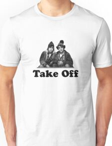 Take Off Bob & Doug Mckenzie Unisex T-Shirt