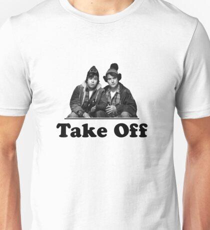 Take Off Bob & Doug Mckenzie Unisex T-Shirt