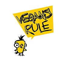 Vegans rule Photographic Print