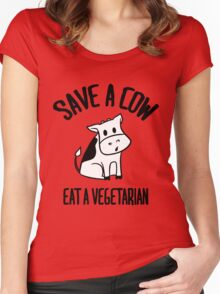 Save a cow, eat a vegetarian Women's Fitted Scoop T-Shirt