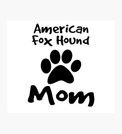 American Foxhound Mom Photographic Print