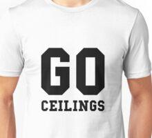 Go Ceilings Fan Unisex T-Shirt