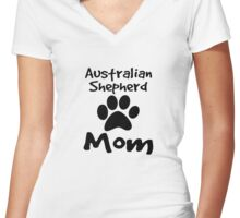 Australian Shepherd Mom Women's Fitted V-Neck T-Shirt
