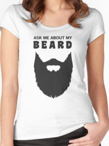 ask me about my beard Women's Fitted Scoop T-Shirt