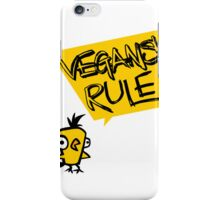 Vegans rule iPhone Case/Skin