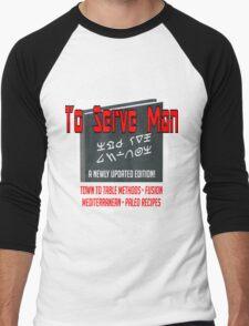 To Serve Man: the new edition Men's Baseball ¾ T-Shirt