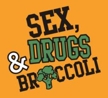 Sex, Drugs & Broccoli by nektarinchen