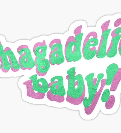 Shagadelic, Baby! Sticker