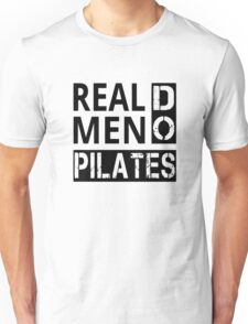 Real Men Do Pilates Unisex T-Shirt