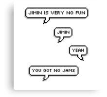 Jimin has no jams Canvas Print