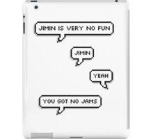 Jimin has no jams iPad Case/Skin