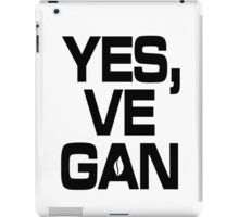 Yes, vegan! iPad Case/Skin