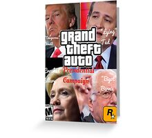 Grand Theft Auto: Presidential Candidates Greeting Card
